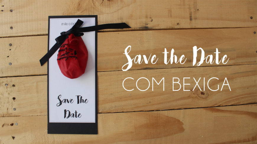 Como fazer Save the Date – DIY
