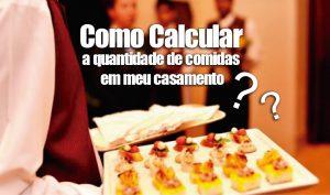 Como calcular a quantidade de comidas e bebidas para Festas